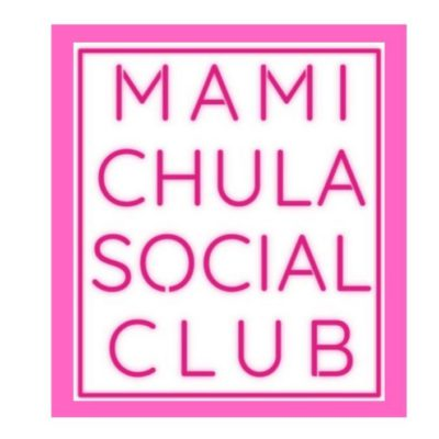 Here's Why We're Obsessed with the Mami Chula Social Club